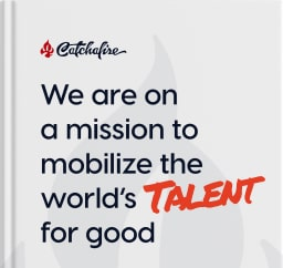 We are on a mission to mobilize the world's talent for good